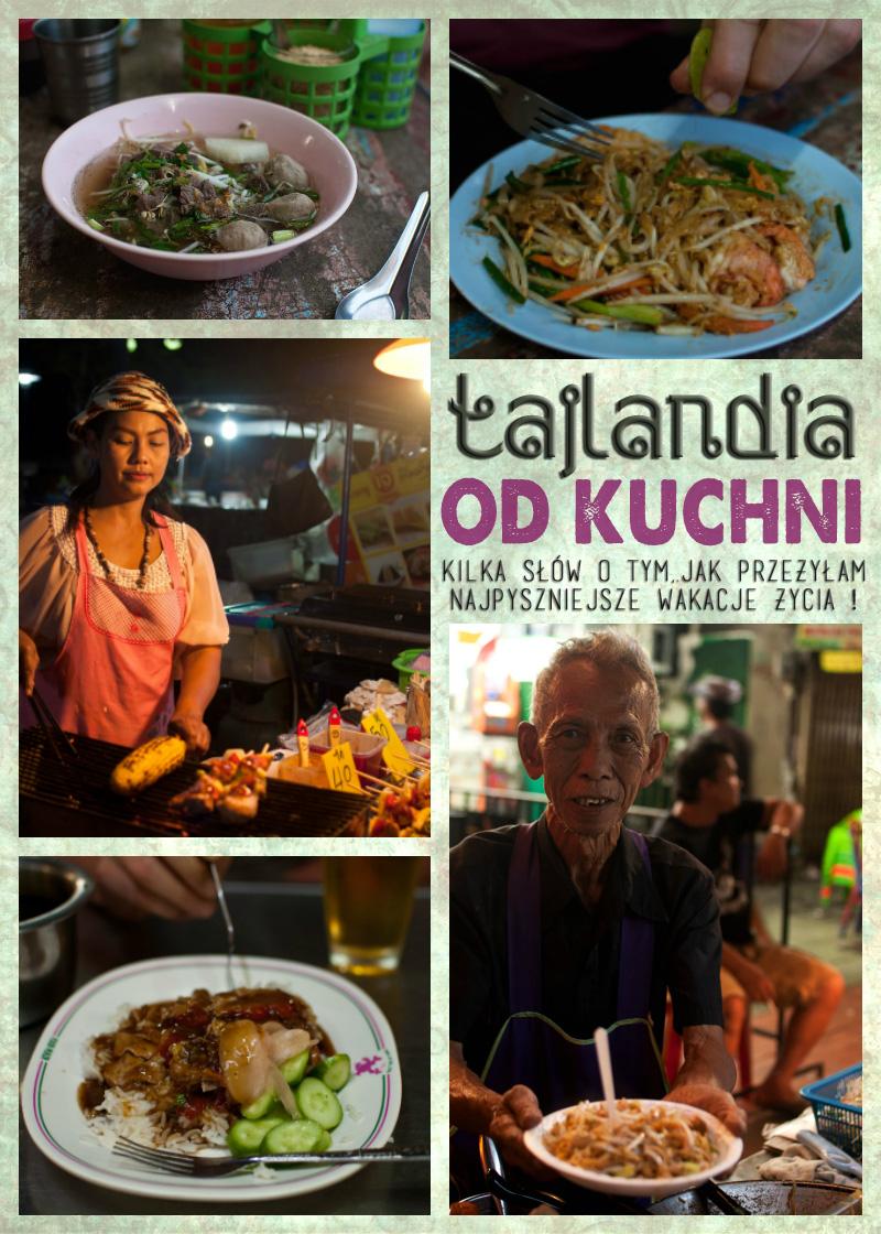 Tajlandia od kuchni, czyli jak przeżyłam najpyszniejsze wakacje życia !