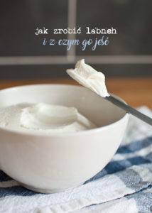 jak zrobić lebneh i z czym go jeść? czyli serek z jogurtu naturalnego. idealny do deserów, na śniadanie, do kanapki, na słono i słodko!